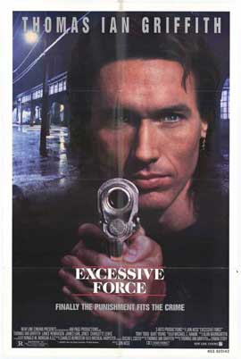 Excessive Force - 27 x 40 Movie Poster - Style A