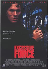 Excessive Force - 27 x 40 Movie Poster - Style B