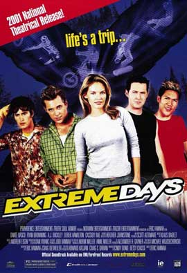 Extreme Days - 11 x 17 Movie Poster - Style A