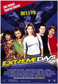 Extreme Days - 43 x 62 Movie Poster - Bus Shelter Style A