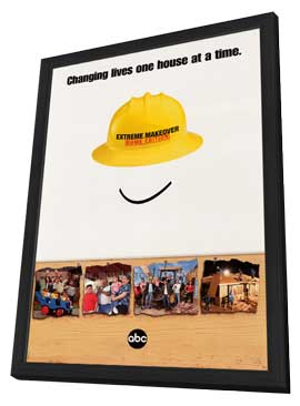 Extreme Makeover: Home Edition - 27 x 40 TV Poster - Style A - in Deluxe Wood Frame