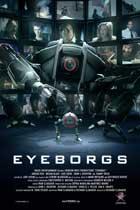 Eyeborgs - 11 x 17 Movie Poster - Style B