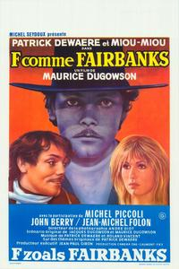 F as in Fairbanks - 27 x 40 Movie Poster - Belgian Style A