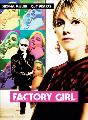 Factory Girl - 11 x 17 Movie Poster - Style B