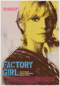 Factory Girl - 43 x 62 Movie Poster - Bus Shelter Style A