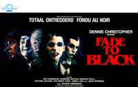 Fade to Black - 11 x 17 Movie Poster - Belgian Style A