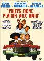 Faites donc plaisir aux amis - 11 x 17 Movie Poster - French Style A