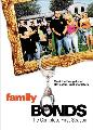 Family Bonds - 11 x 17 Movie Poster - Style A