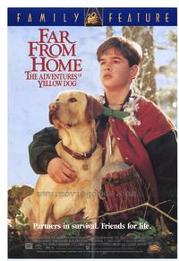 Far from Home: The Adventures of Yellow Dog - 27 x 40 Movie Poster - Style A