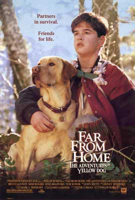 Far from Home: The Adventures of Yellow Dog - 27 x 40 Movie Poster - Style B