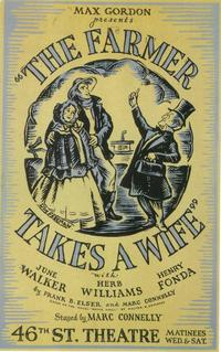 Farmer Takes A Wife, The (Broadway) - 11 x 17 Poster - Style A