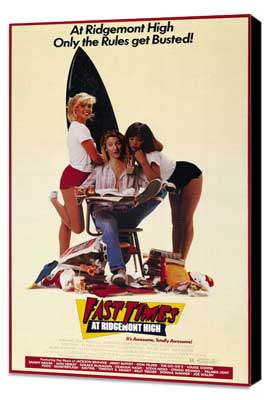 Fast Times at Ridgemont High - 27 x 40 Movie Poster - Style B - Museum Wrapped Canvas