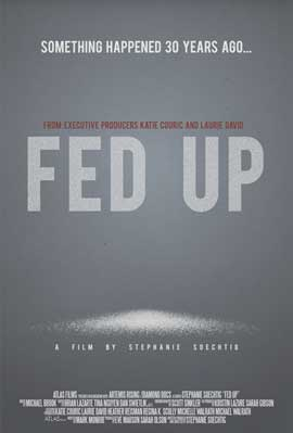 Fed Up - 11 x 17 Movie Poster - Style B