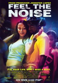 Feel The Noise - 43 x 62 Movie Poster - Bus Shelter Style B