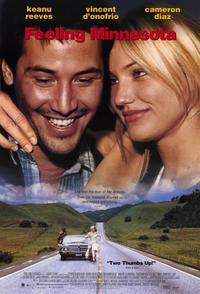 Feeling Minnesota - 11 x 17 Movie Poster - Style B