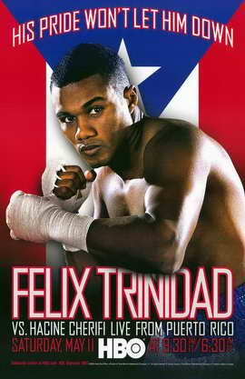 Felix Trinidad vs Hacine Cherifi - 11 x 17 Boxing Promo Poster - Style A