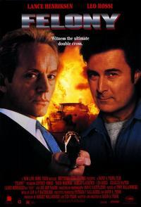 Felony - 11 x 17 Movie Poster - Style A