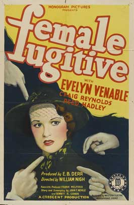 Female Fugitive - 27 x 40 Movie Poster - Style A