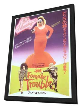 Female Trouble - 27 x 40 Movie Poster - Japanese Style A - in Deluxe Wood Frame