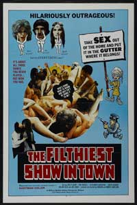 Filthiest Show in Town - 43 x 62 Movie Poster - Bus Shelter Style A