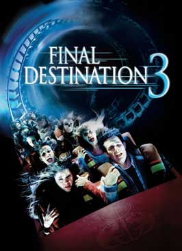 Final Destination 3 - 43 x 62 Movie Poster - Bus Shelter Style C
