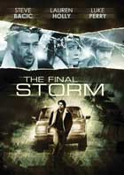 Final Storm - 11 x 17 Movie Poster - Style A