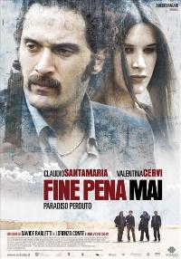 Fine pena mai - 11 x 17 Movie Poster - Italian Style A