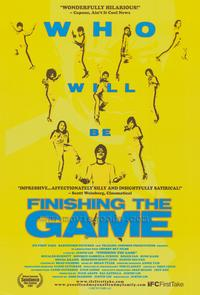 Finishing The Game - 43 x 62 Movie Poster - Bus Shelter Style A