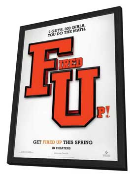 Fired Up - 27 x 40 Movie Poster - Style A - in Deluxe Wood Frame