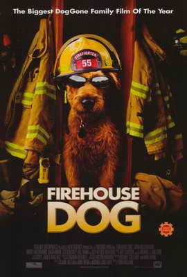 Firehouse Dog - 27 x 40 Movie Poster - Style A