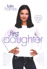 First Daughter - 27 x 40 Movie Poster - Style A