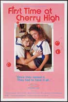 First Time At Cherry High - 11 x 17 Movie Poster - Style B