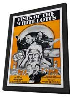Fists of the White Lotus - 11 x 17 Movie Poster - Style A - in Deluxe Wood Frame