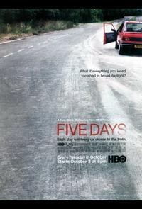 Five Days (TV) - 11 x 17 TV Poster - Style A