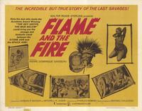 Flame and the Fire - 11 x 14 Movie Poster - Style A
