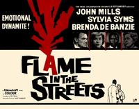 Flame in the Streets - 22 x 28 Movie Poster - Half Sheet Style A