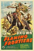 Flaming Frontiers - 11 x 17 Movie Poster - Style D