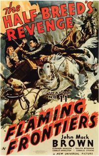 Flaming Frontiers - 43 x 62 Movie Poster - Bus Shelter Style A