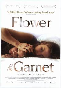 Flower & Garnet - 43 x 62 Movie Poster - Bus Shelter Style A
