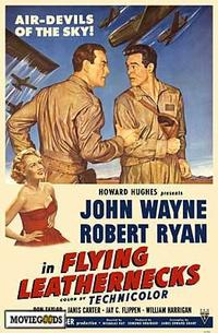 Flying Leathernecks - 43 x 62 Movie Poster - Bus Shelter Style A
