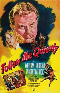 Follow Me Quietly - 11 x 17 Movie Poster - Style A