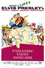 Follow That Dream - 11 x 17 Movie Poster - Style B