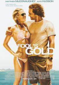 Fool's Gold - 43 x 62 Movie Poster - Bus Shelter Style A
