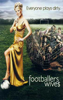 Footballers' Wives - 11 x 17 TV Poster - Style A