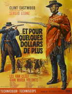 For a Few Dollars More - 27 x 40 Movie Poster - French Style B