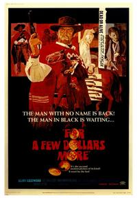 For a Few Dollars More - 43 x 62 Movie Poster - Bus Shelter Style A
