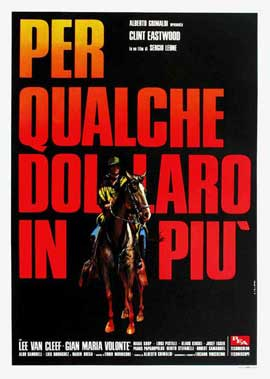 For a Few Dollars More - 27 x 40 Movie Poster - Italian Style A