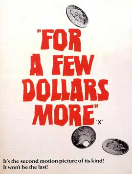 For a Few Dollars More - 11 x 17 Movie Poster - Style C