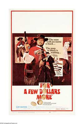 For a Few Dollars More - 11 x 17 Movie Poster - Style D