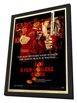 For a Few Dollars More - 11 x 17 Movie Poster - Style A - in Deluxe Wood Frame